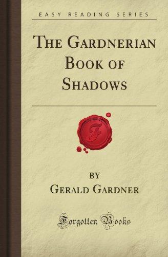 The Gardnerian Book of Shadows (Forgotten Books)