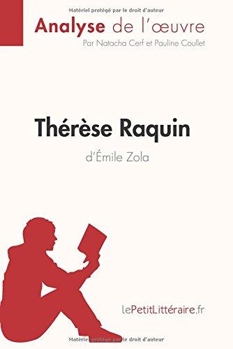 Thrse Raquin d'mile Zola (Analyse de l'oeuvre): Comprendre la littrature avec lePetitLittraire.fr