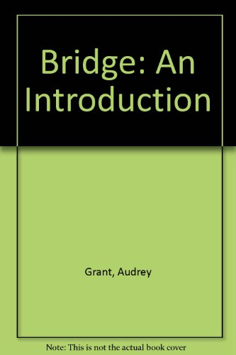 Bridge: An Introduction