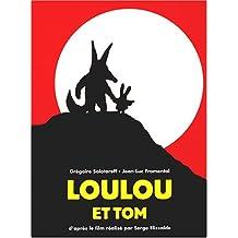 Loulou et Tom, le livre du film