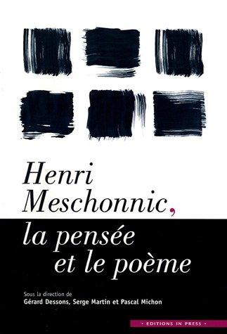 Henri Meschonnic, la pense et le pome