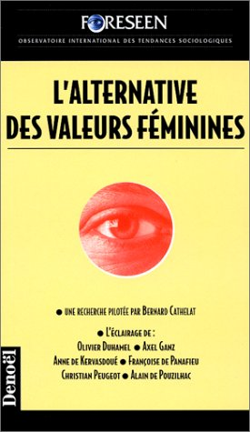 L'Alternative des valeurs fminines