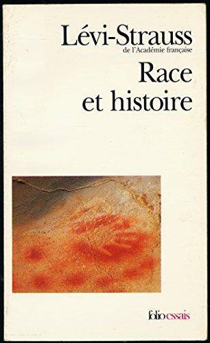 """Race et histoire, suivi de """"L'oeuvre de Claude Lévi-Strauss"""" par Jean Pouillon - Collection """"Folio"""", 2000"""