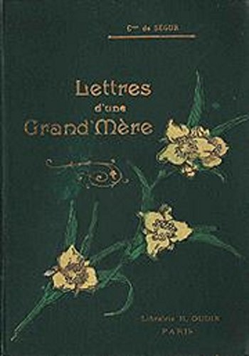 Lettres d'une grand'mère (French Edition)