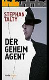 Der Geheimagent: Auf der Suche nach Amerikas wichtigstem Spion im Zweiten Weltkrieg (Kindle Single)