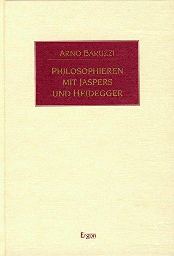 Philosophieren Mit Jaspers Und Heidegger