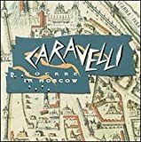 Songtexte von Caravelli - Caravelli in Moscow