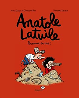 Anatole Latuile - Tome 3 : Personne en vue