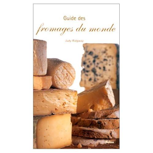 Guide des fromages du monde