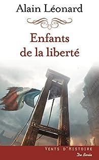 Enfants de la liberté par Alain Léonard