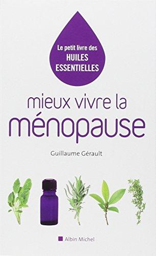 Mieux vivre la ménopause par Guillaume Gérault