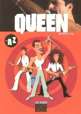 Queen de A à Z