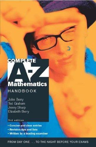 Complete A-Z Mathematics Handbook 3rd Edition by John Berry (2003-05-30)