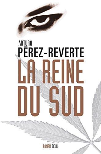 La Reine du Sud par Arturo Pérez-Reverte