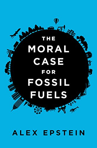 the-moral-case-for-fossil-fuels