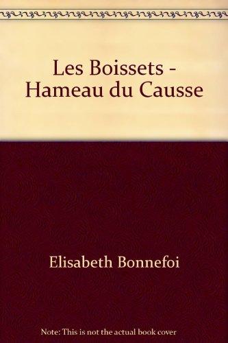 Les Boissets par Elisabeth Bonnefoi