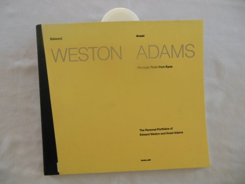 Ansel Adams-portfolio (Through Their Own Eyes: The Personal Portfolios of Edward Weston and Ansel Adams by Estelle Jussim (1991-10-02))