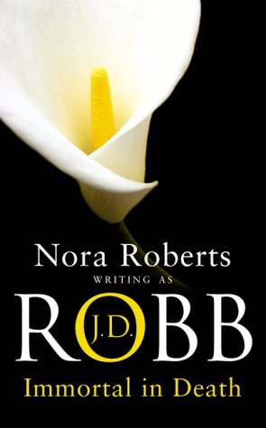 Immortal In Death: 3 by J. D. Robb (2003-09-25)
