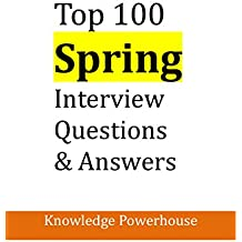 Top 100 Spring Interview Questions & Answers