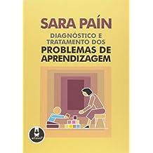 Diagnostico e Tratamento dos Problemas de Aprendizagem (Em Portuguese do Brasil)