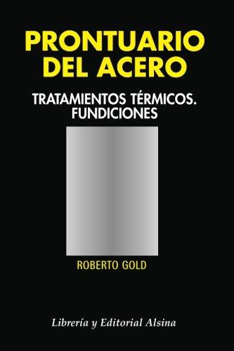 Prontuario del acero por Roberto Gold