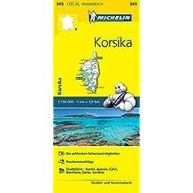 Michelin Korsika: Straßen- und Tourismuskarte 1:150.000 (MICHELIN Localkarten)