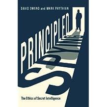 Principled Spying: The Ethics of Secret Intelligence
