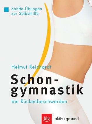 Schongymnastik bei Rückenbeschwerden: Sanfte Übungen zur Selbsthilfe