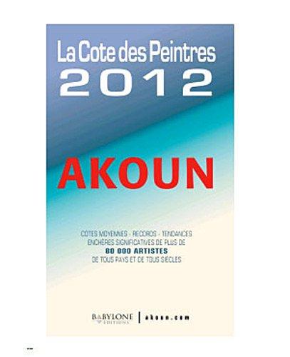 La cote des peintres par Jacky Akoun