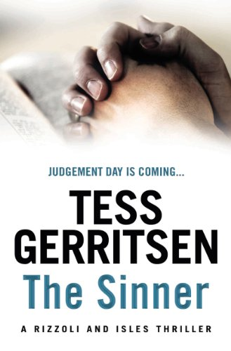 The Sinner: (Rizzoli & Isles series 3) -