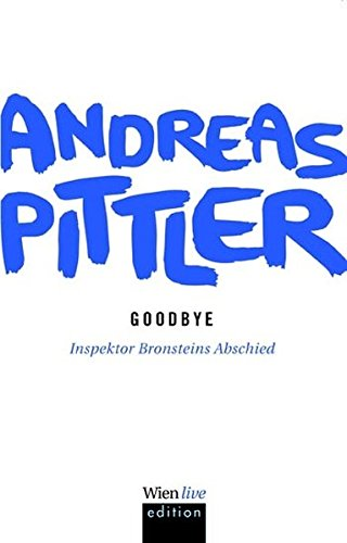 Goodbye: Inspektor Bronsteins Abschied