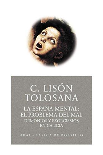 La España mental 2: el problema del mal (Básica de Bolsillo) por Carmelo Lisón Tolosana