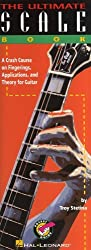 The Ultimate Scale Book: for guitar