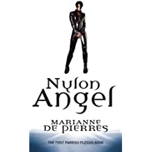 Nylon Angel: Parrish Plessis Book One
