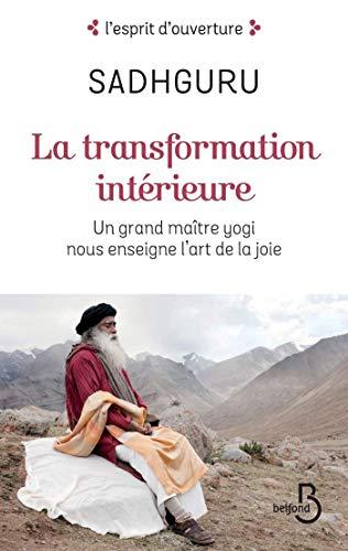 La Tranformation intérieure (L'esprit d'ouverture) par SADHGURU
