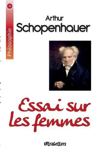 Essai sur les femmes par Arthur Schopenhauer