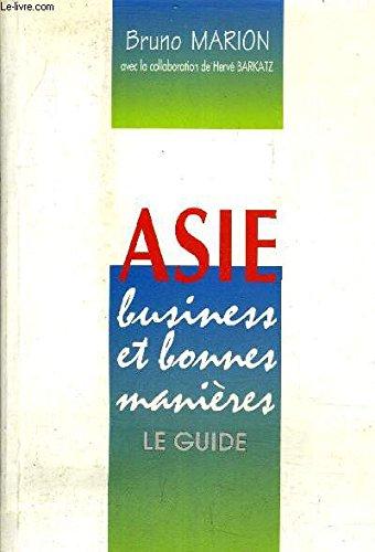 Asie, business et bonnes manières par Bruno Marion