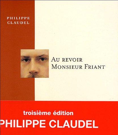 Au revoir Monsieur Friant par Philippe Claudel