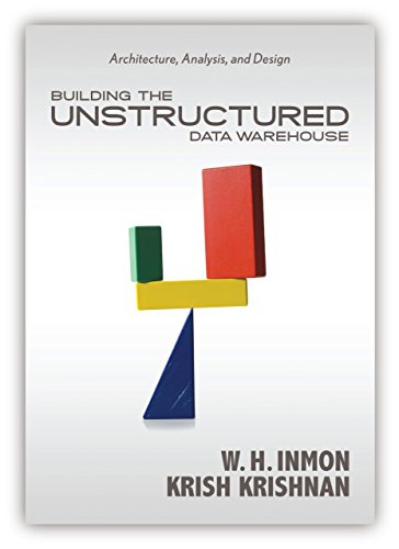 Building the Unstructured Data Warehouse: Architecture, Analysis, and Design by W.H. Inmon (12-Nov-2010) Paperback par W.H. Inmon