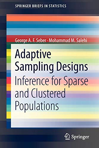 Adaptive Sampling Designs: Inference for Sparse and Clustered Populations (SpringerBriefs in Statistics)