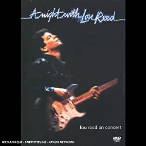 Lou Reed : A Night with Lou Reed