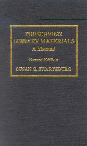 Read Preserving Library Materials: A Manual PDF - GermanoGianna