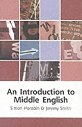 An Introduction to Middle English (Edinburgh Textbooks on the English Language)