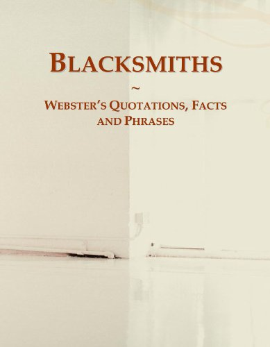 Blacksmiths: Webster's Quotations, Facts and Phrases