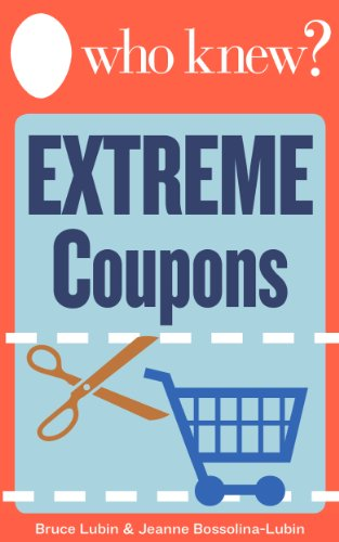 who-knew-extreme-coupons-your-step-by-step-guide-to-saving-money-on-groceries-includes-a-directory-o