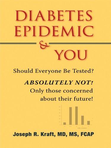 Diabetes Epidemic & You (English Edition)