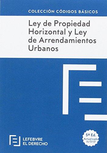 Ley Propiedad Horizontal y Ley Arrendamientos: Código Básico (Códigos Básicos)