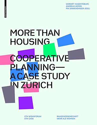 more-than-housing-cooperative-planning-a-case-study-in-zurich