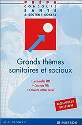 Grands thèmes sanitaires et sociaux, terminale SMS, concours IFSI, concours secteur médical, nouvelle édition