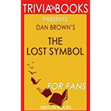 The Lost Symbol: By Dan Brown (Trivia-On-Books)